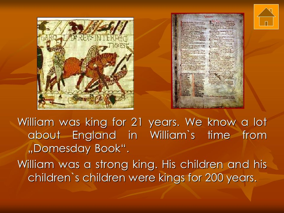 William was king for 21 years