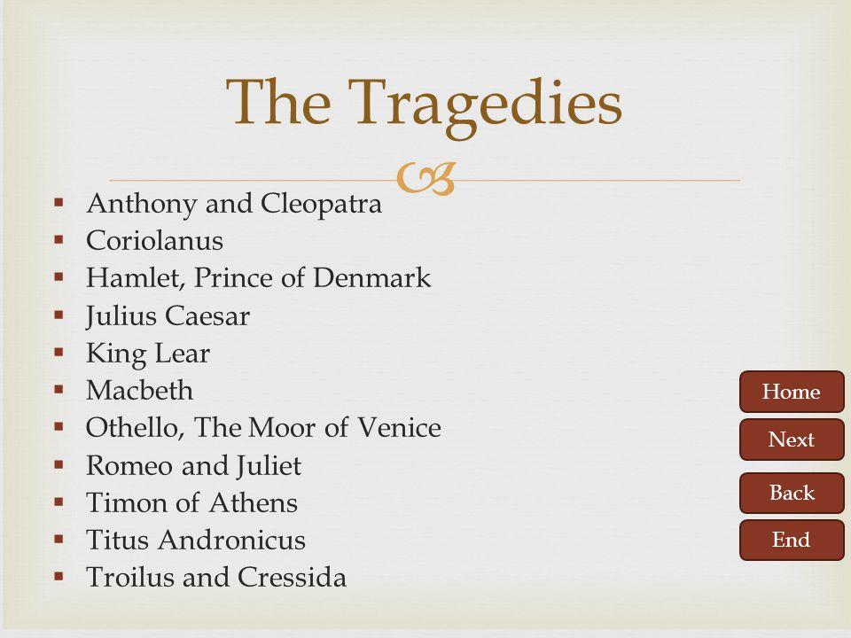 The Tragedies Anthony and Cleopatra Coriolanus