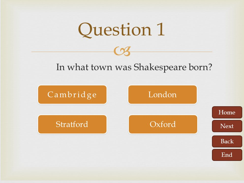 In what town was Shakespeare born