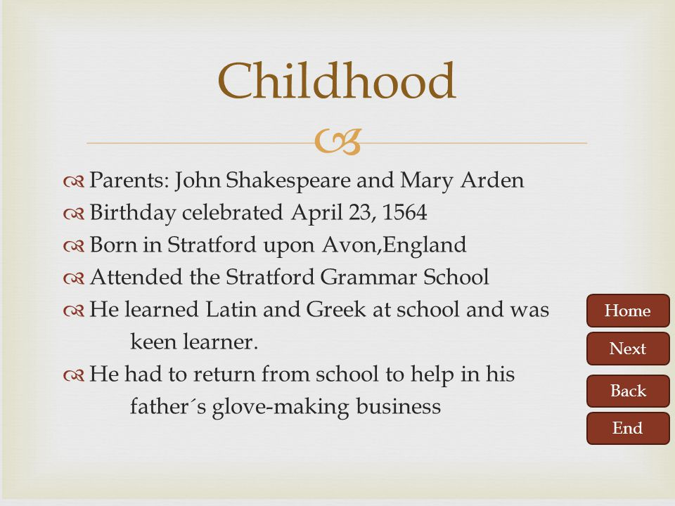 Childhood Parents: John Shakespeare and Mary Arden