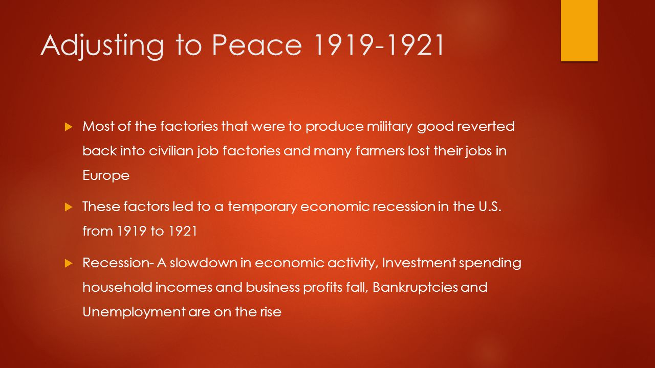 Adjusting to Peace 1919-1921