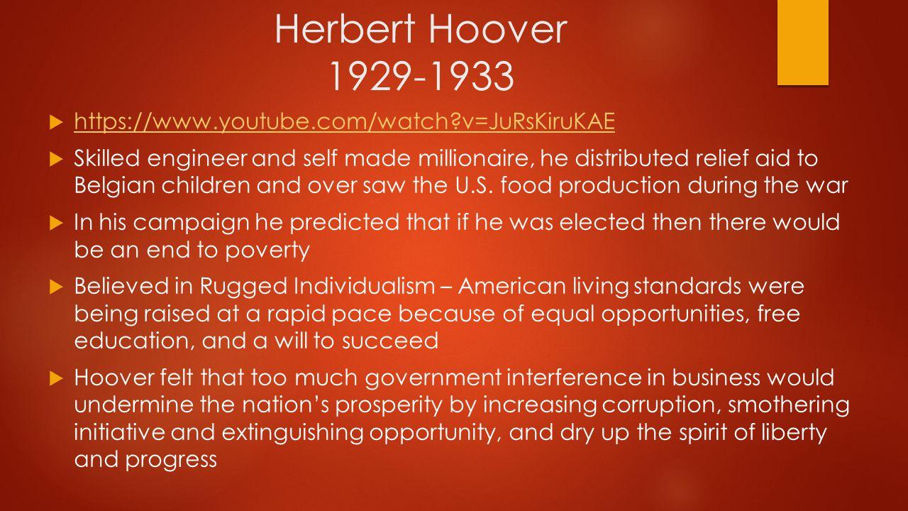 Herbert Hoover 1929-1933 https://www.youtube.com/watch v=JuRsKiruKAE