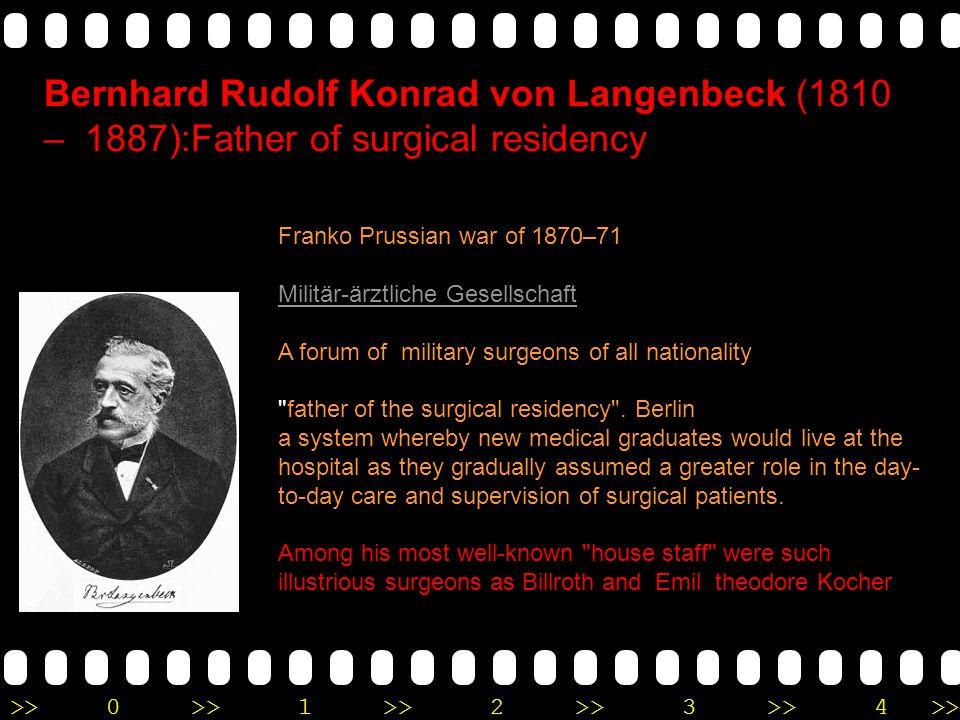 Bernhard Rudolf Konrad von Langenbeck (1810 – 1887):Father of surgical residency