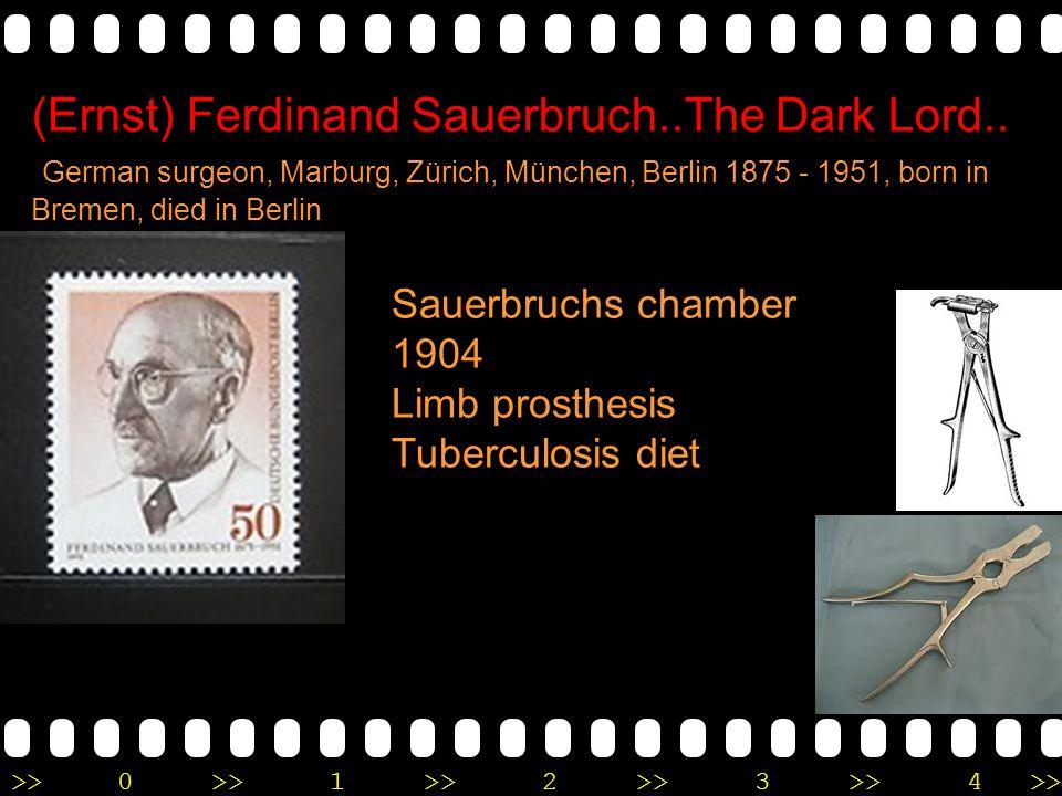 (Ernst) Ferdinand Sauerbruch..The Dark Lord..