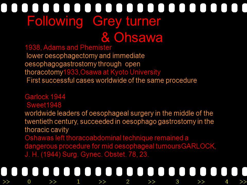Following Grey turner & Ohsawa