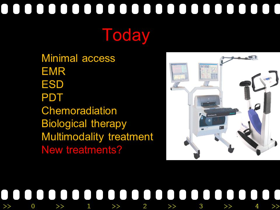 Today Minimal access EMR ESD PDT Chemoradiation Biological therapy