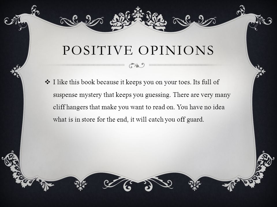 Positive opinions