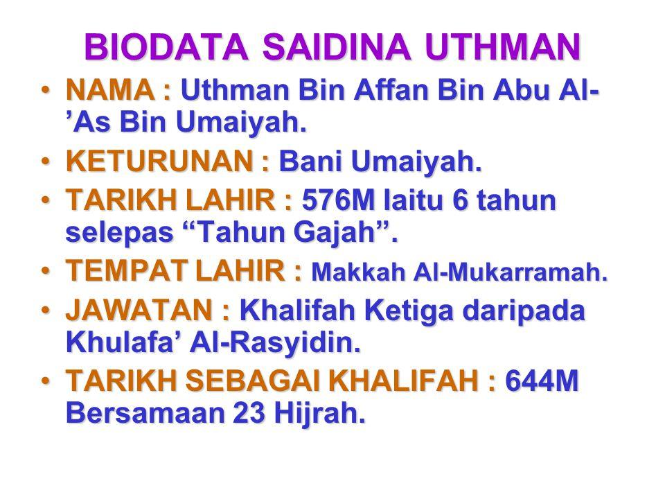 BIODATA SAIDINA UTHMAN