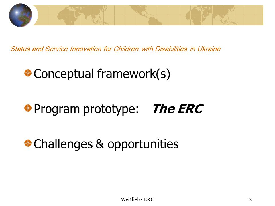 Conceptual framework(s) Program prototype: The ERC