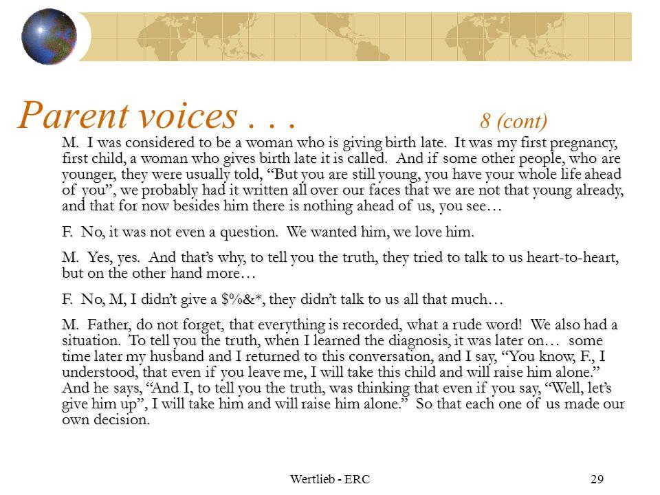 Parent voices . . . 8 (cont)