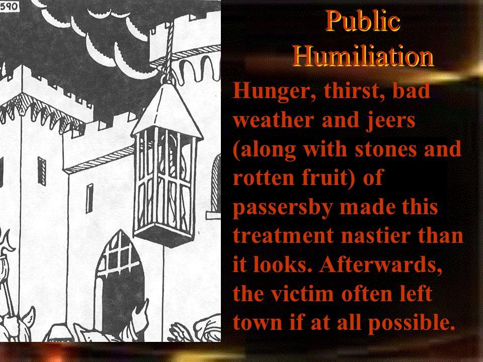 Public Humiliation