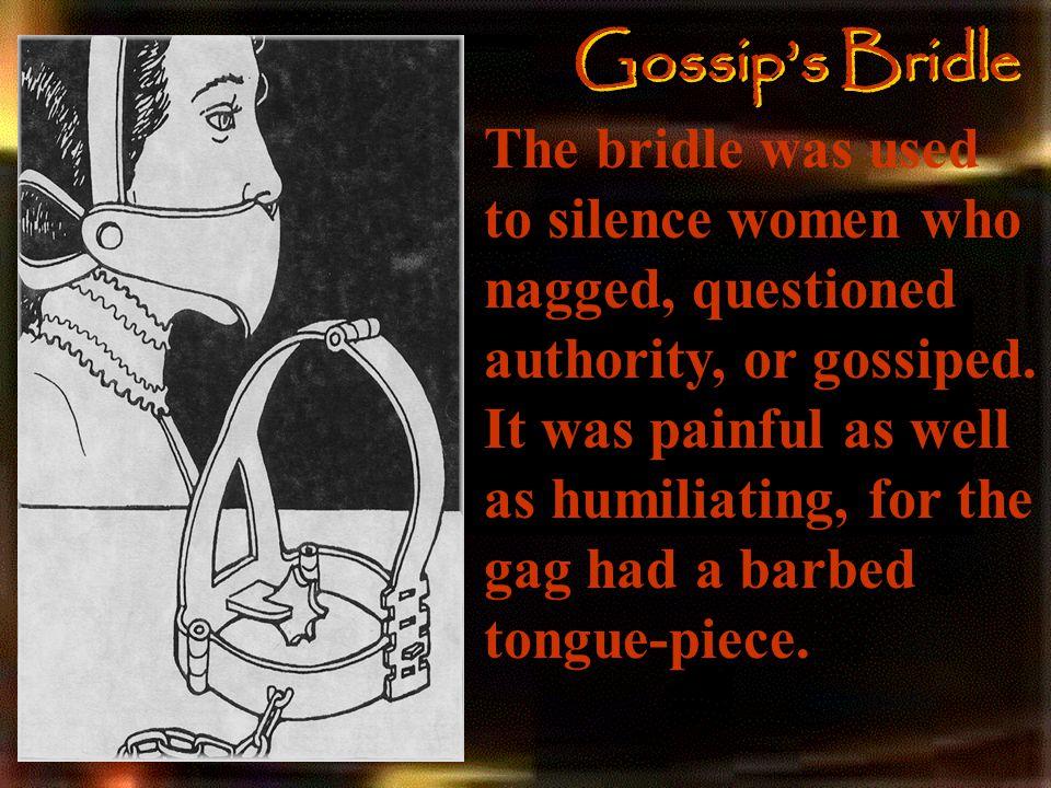 Gossip's Bridle
