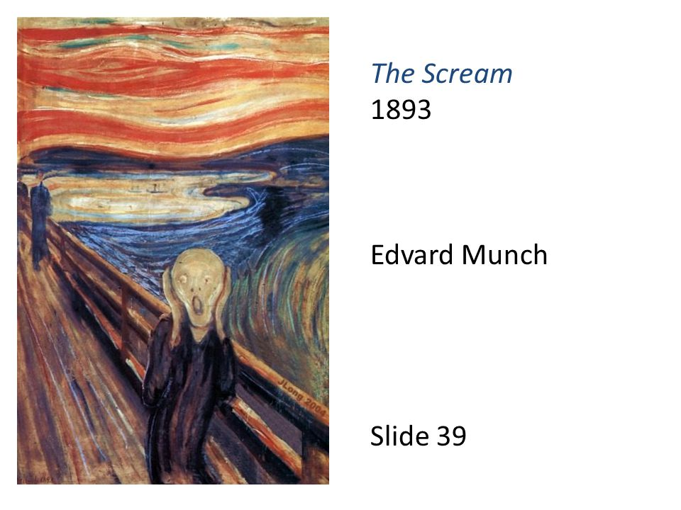The Scream 1893 Edvard Munch Slide 39
