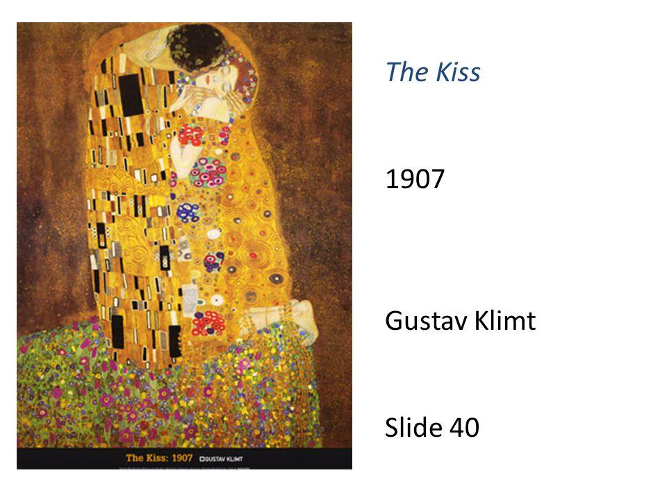 The Kiss 1907 Gustav Klimt Slide 40