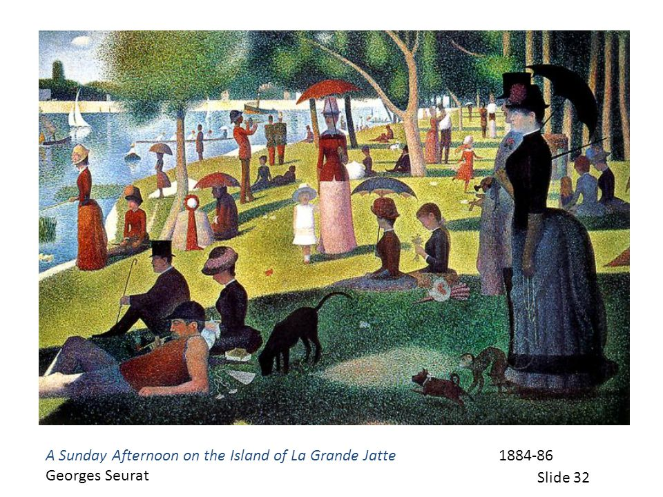 A Sunday Afternoon on the Island of La Grande Jatte 1884-86