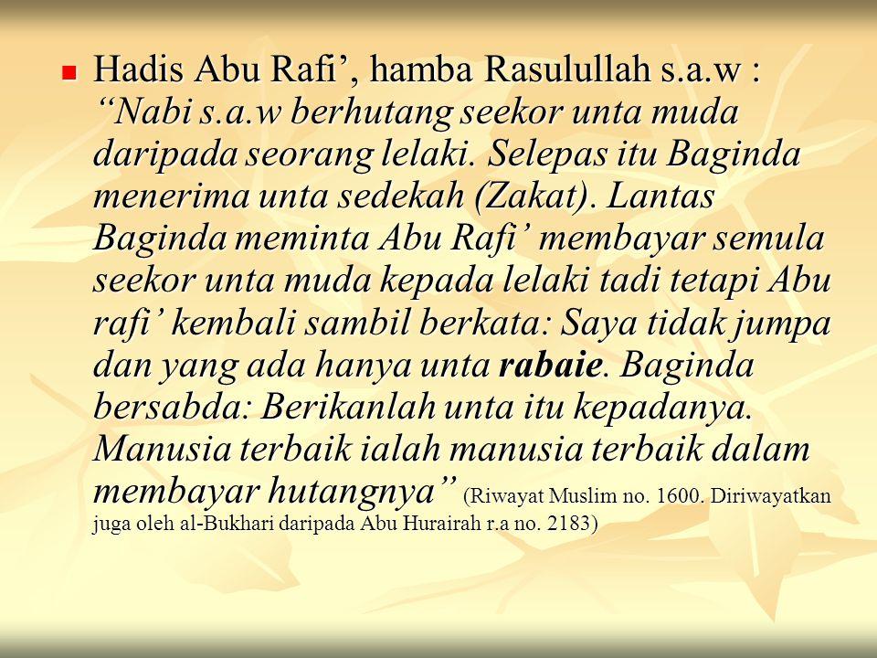 Hadis Abu Rafi', hamba Rasulullah s. a. w : Nabi s. a