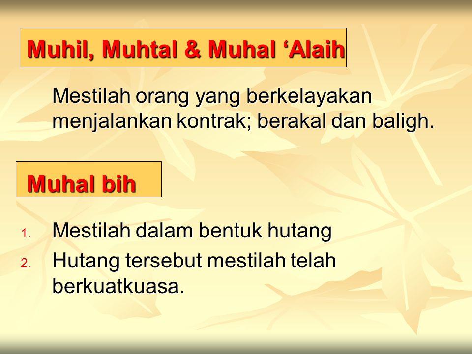Muhil, Muhtal & Muhal 'Alaih