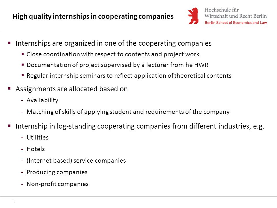 High quality internships in cooperating companies