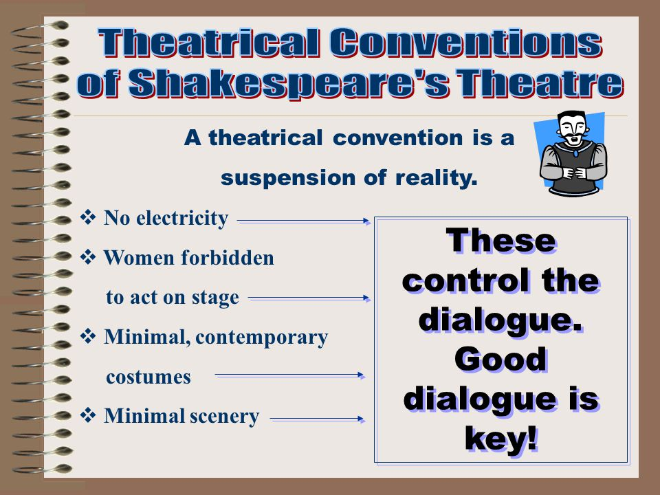 A theatrical convention is a