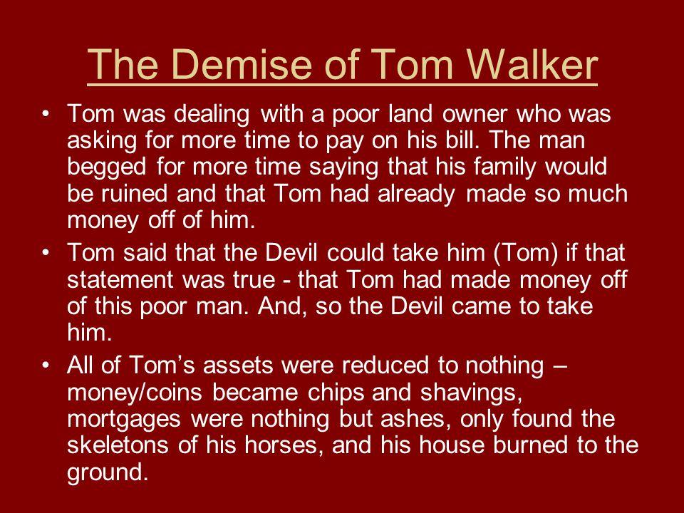 The Demise of Tom Walker