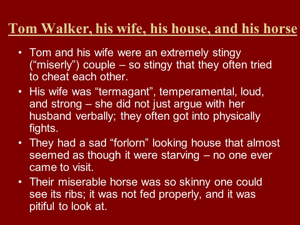 Tom Walker, his wife, his house, and his horse