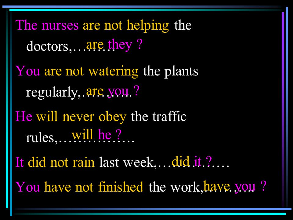 The nurses are not helping the doctors,………