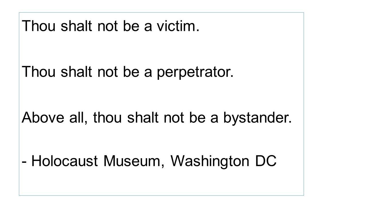 Thou shalt not be a victim.