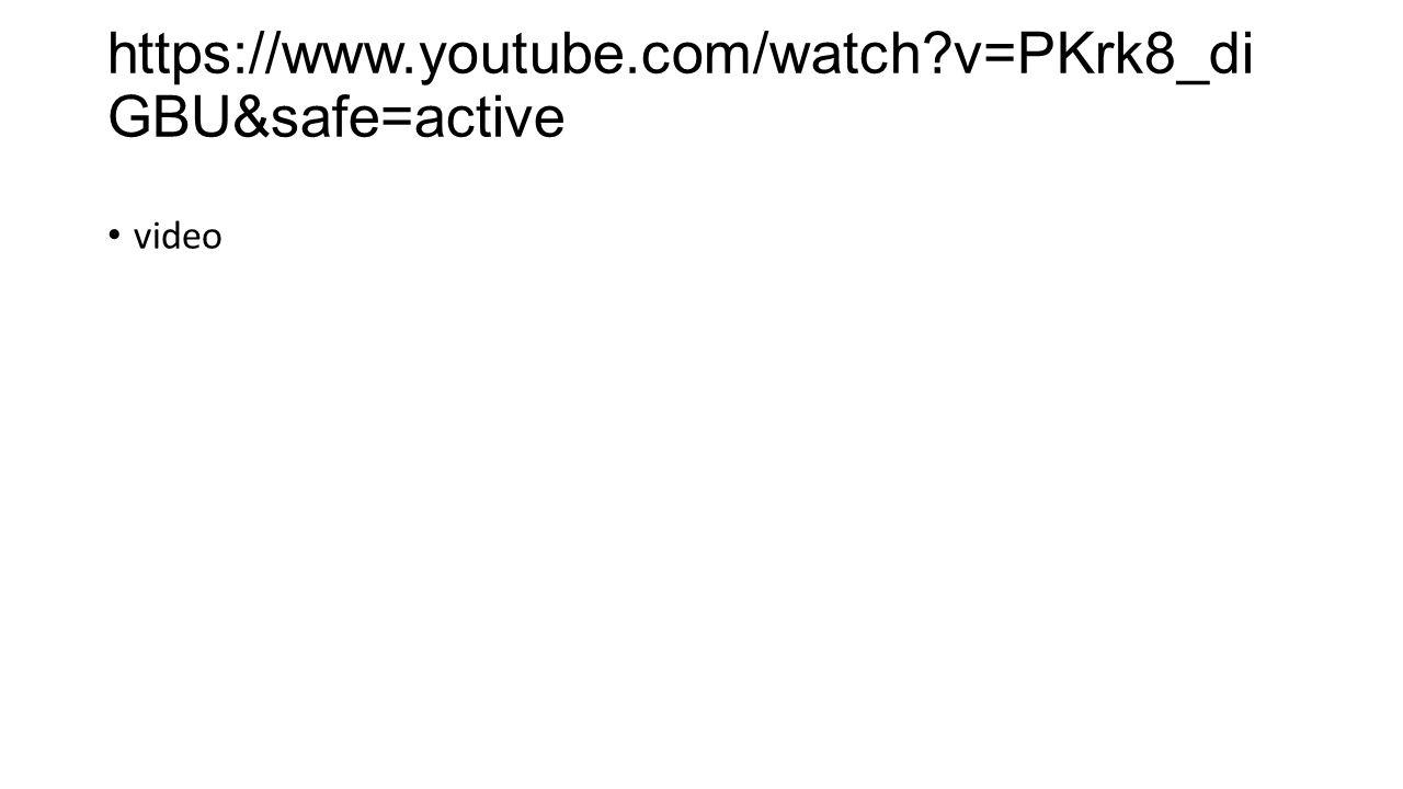 https://www.youtube.com/watch v=PKrk8_diGBU&safe=active video