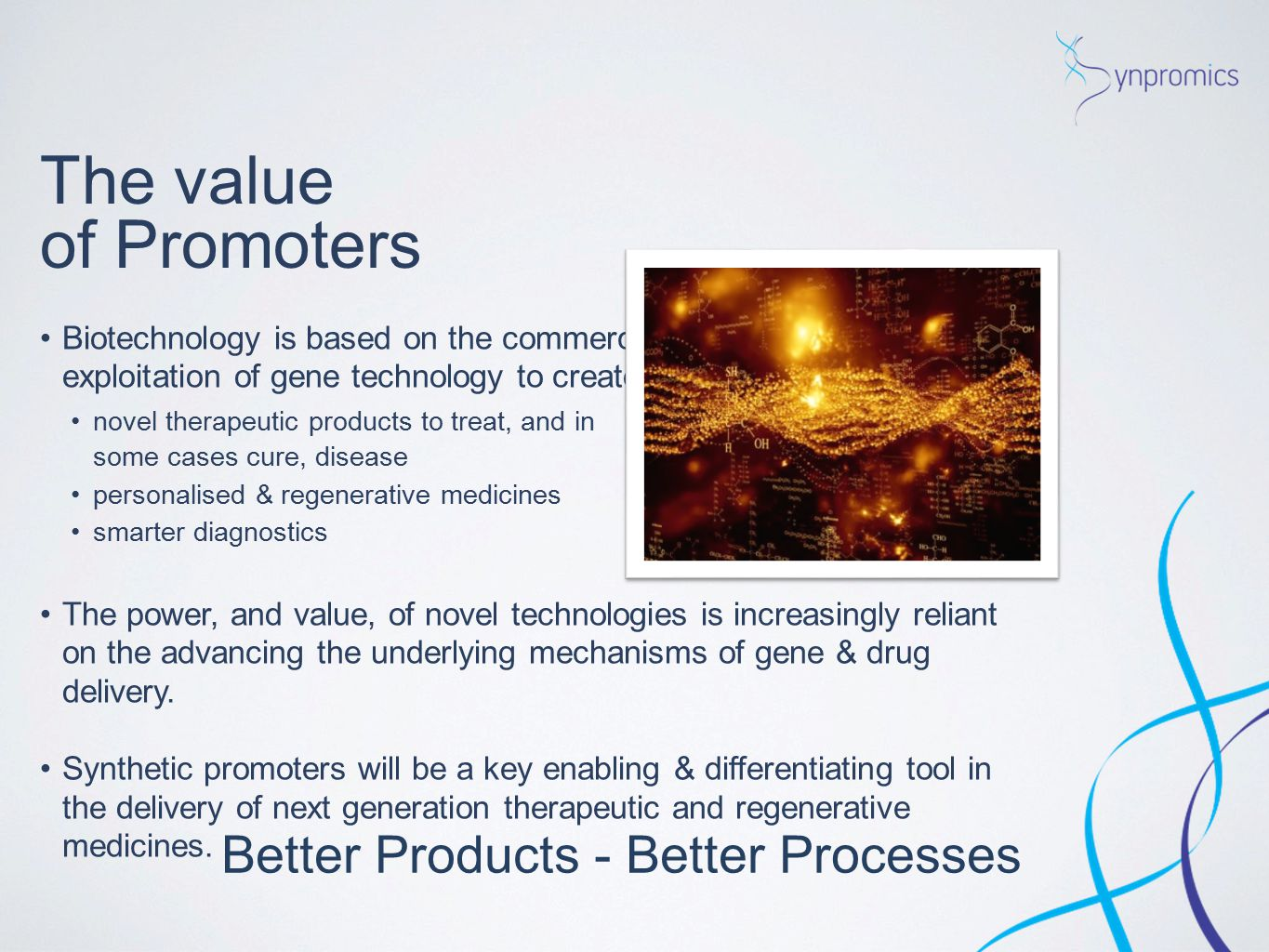 Better Products - Better Processes