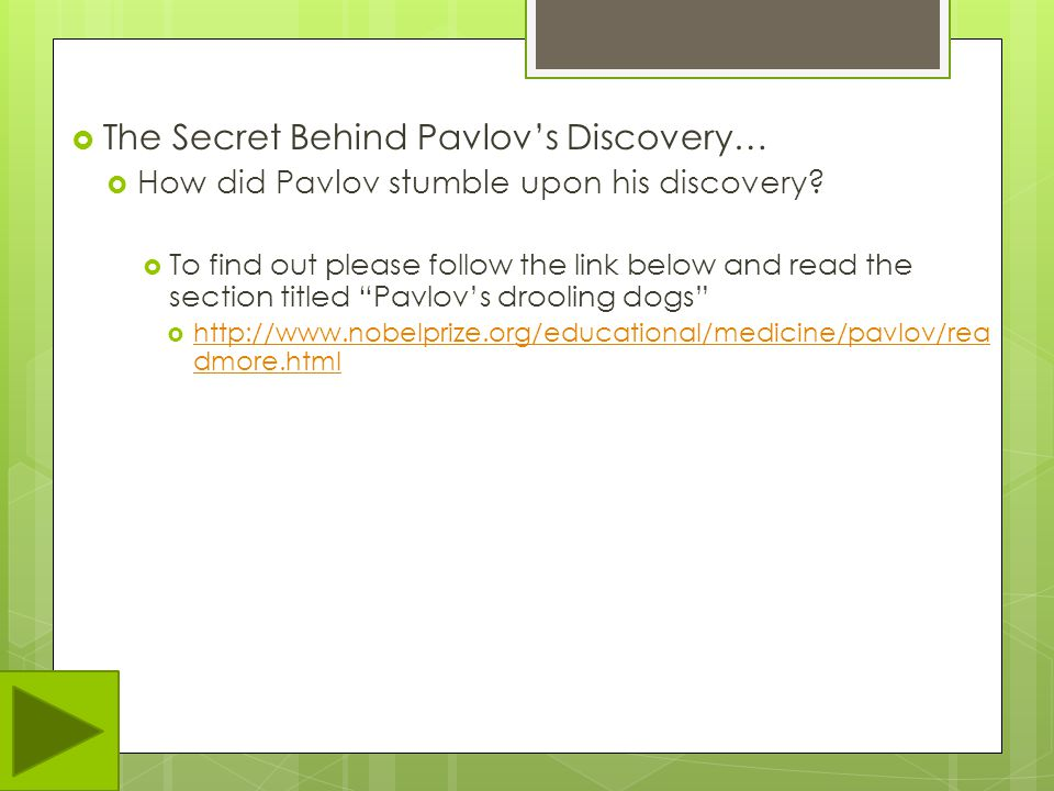 The Secret Behind Pavlov's Discovery…