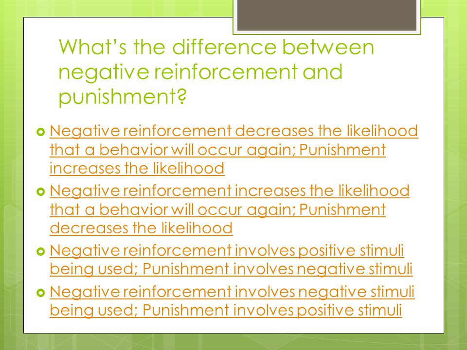 What's the difference between negative reinforcement and punishment