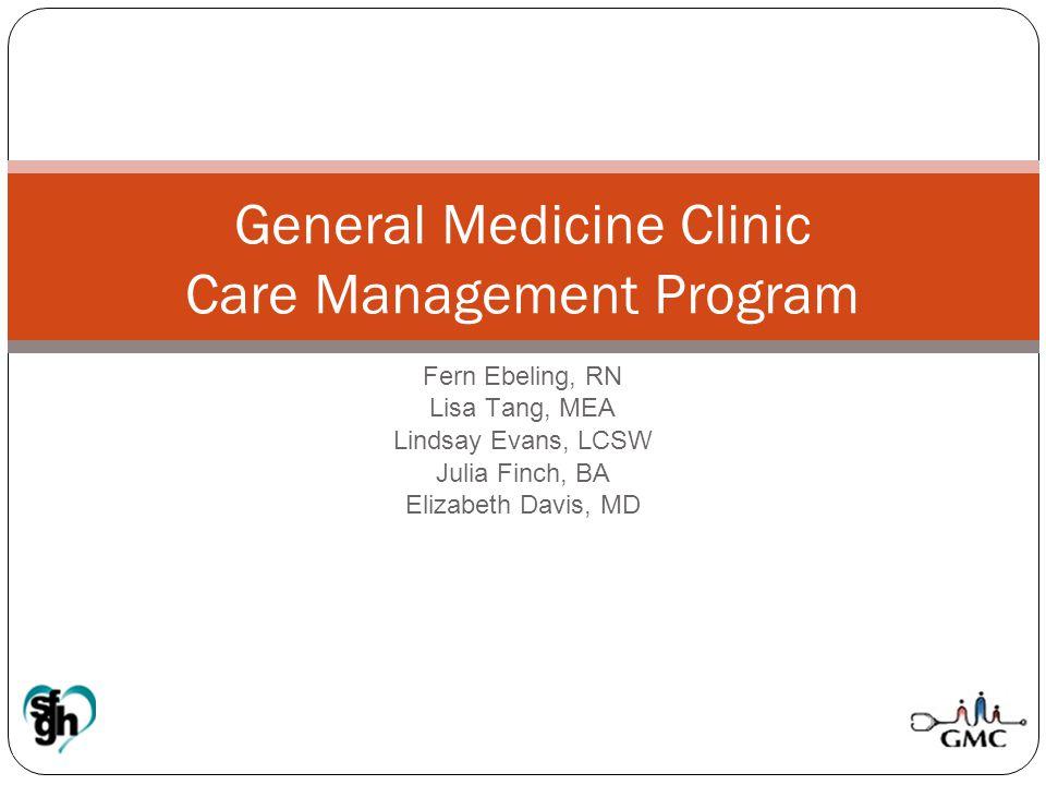 General Medicine Clinic Care Management Program