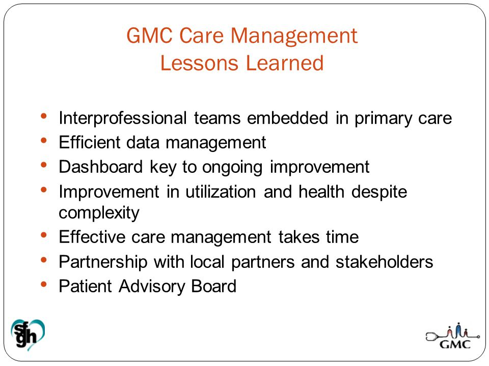 GMC Care Management Lessons Learned