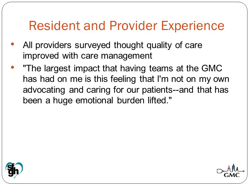 Resident and Provider Experience