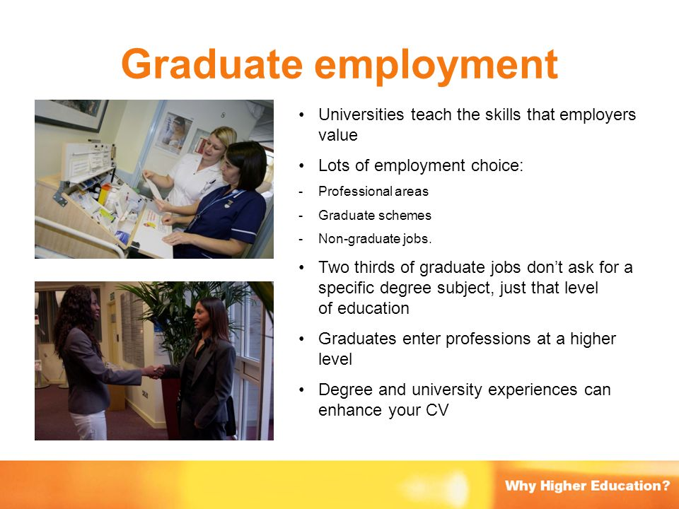 Graduate employment Universities teach the skills that employers value