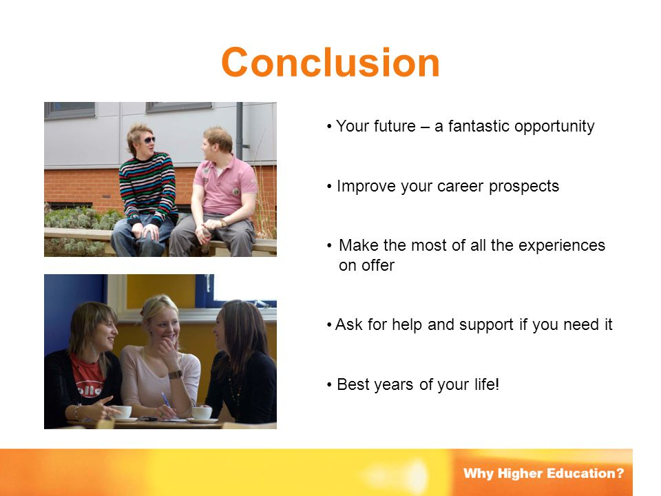 Conclusion Your future – a fantastic opportunity