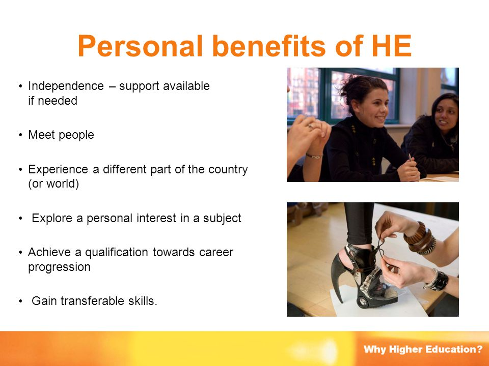 Personal benefits of HE