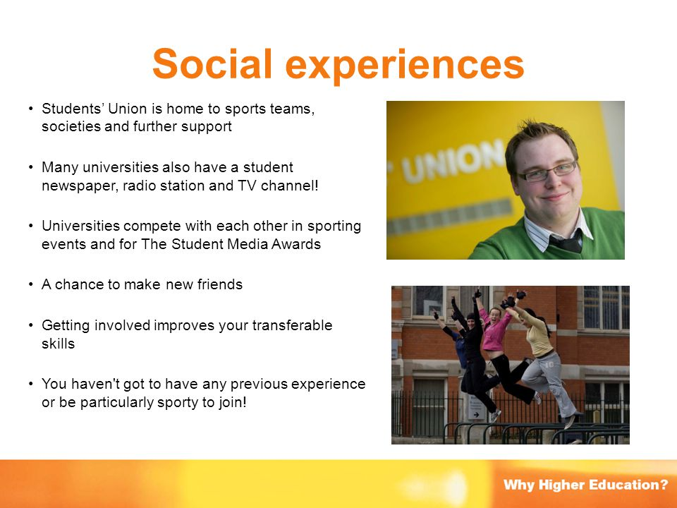 Social experiences Students' Union is home to sports teams, societies and further support.