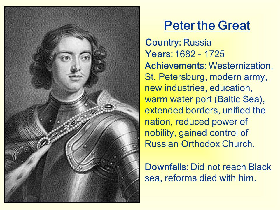 Peter the Great Country: Russia Years: 1682 - 1725
