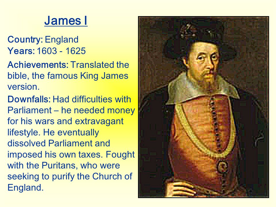 James I Country: England Years: 1603 - 1625