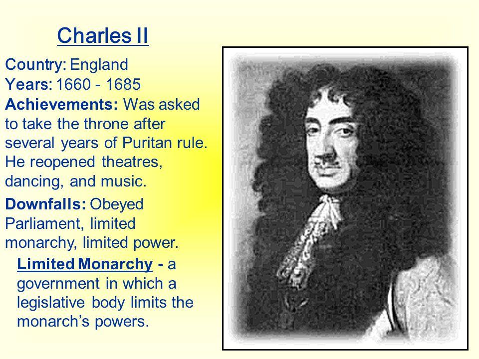 Charles II Country: England Years: 1660 - 1685