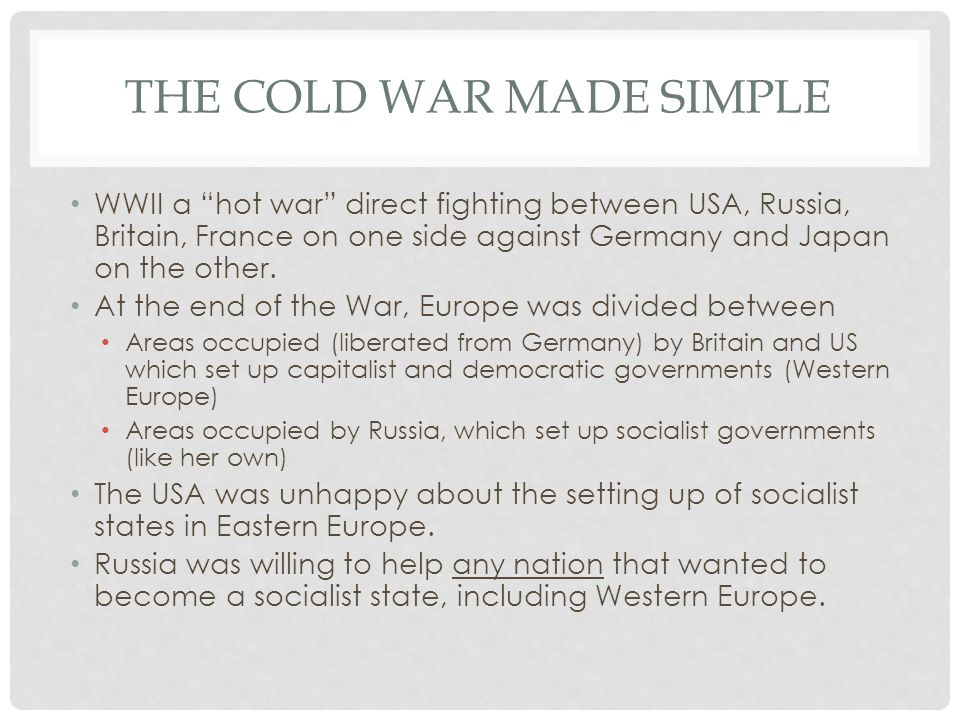 The cold war made simple