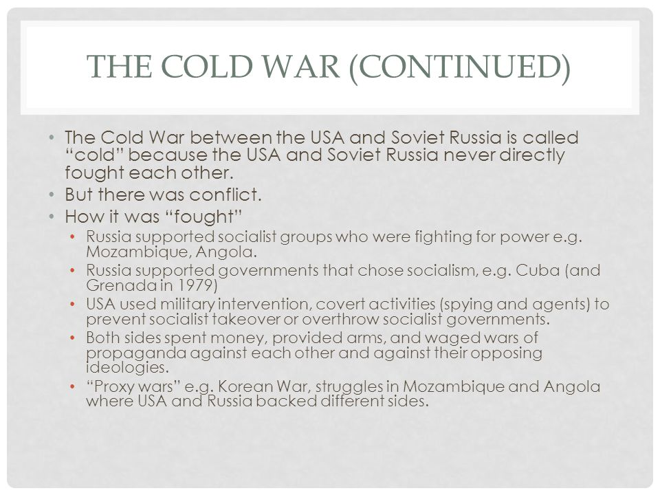 The cold war (continued)