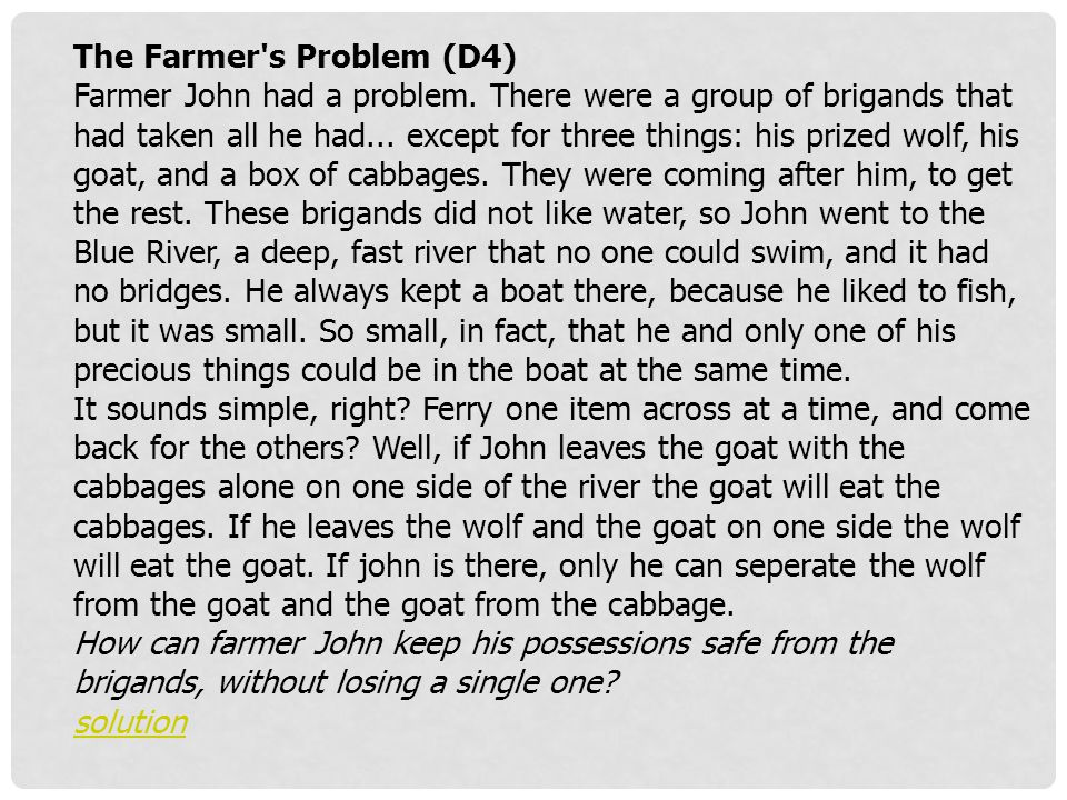 The Farmer s Problem (D4)