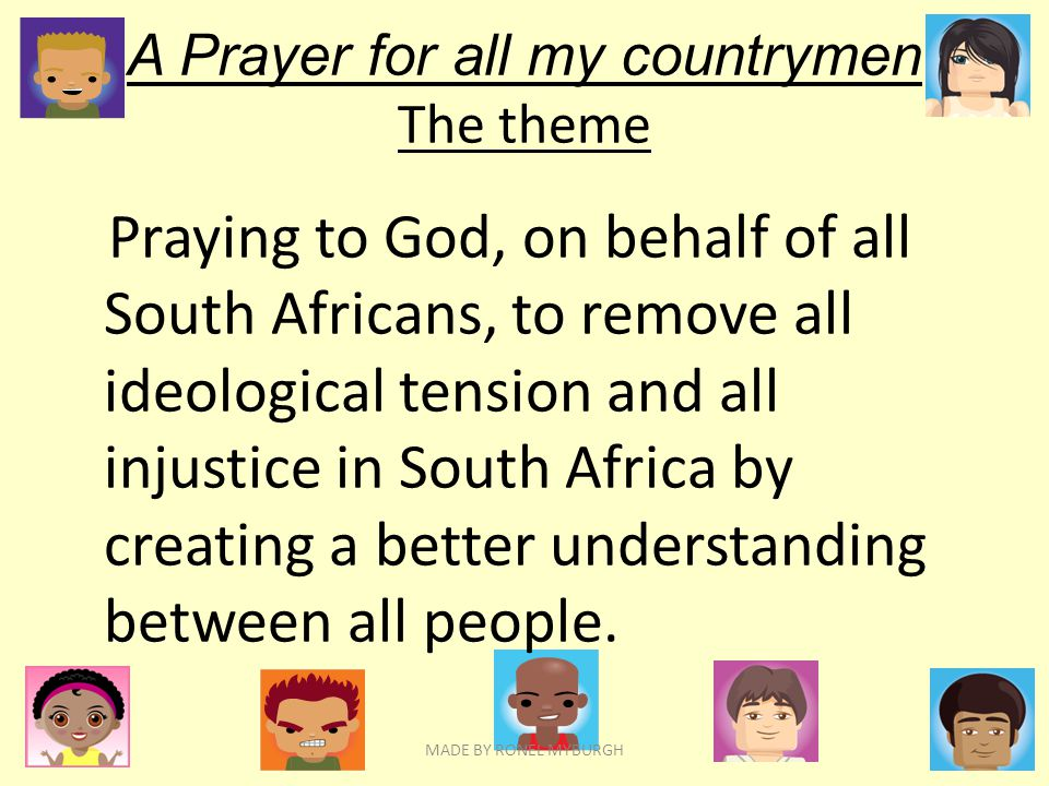 A Prayer for all my countrymen The theme