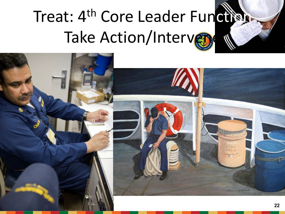 Treat: 4th Core Leader Function Take Action/Intervene
