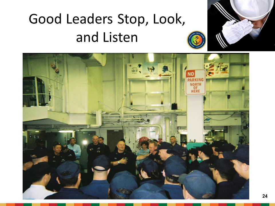 Good Leaders Stop, Look, and Listen