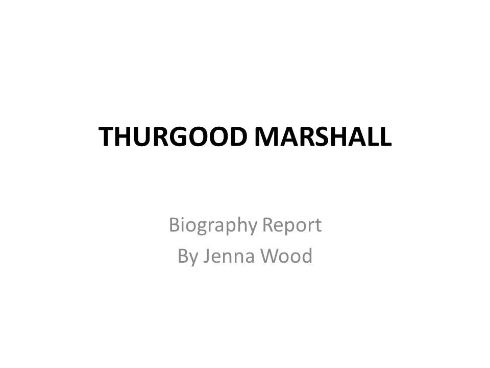 Biography Report By Jenna Wood