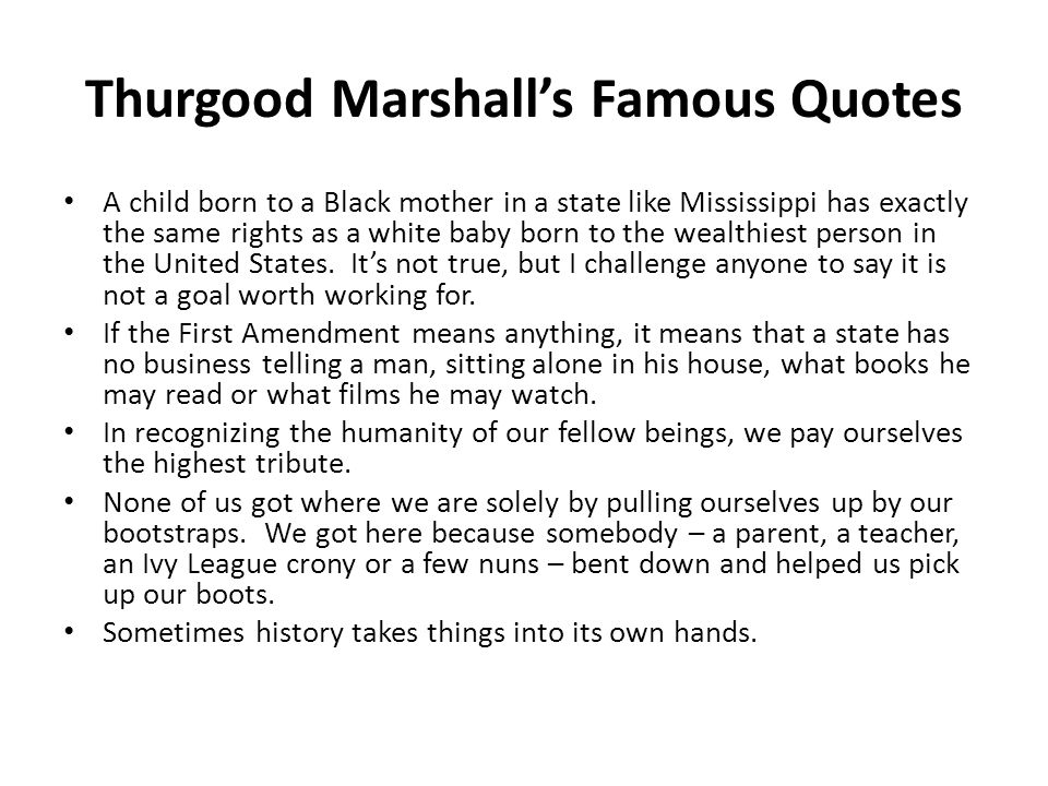 Thurgood Marshall's Famous Quotes