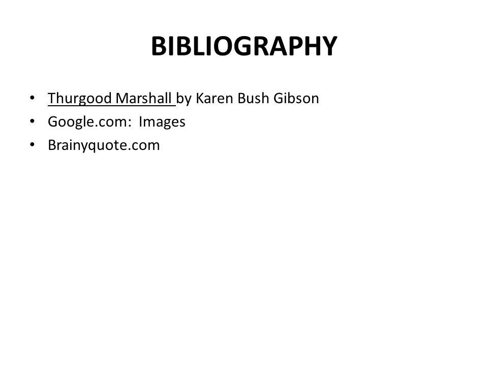 BIBLIOGRAPHY Thurgood Marshall by Karen Bush Gibson Google.com: Images